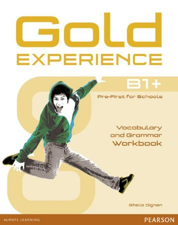 Gold Experience B1+ - Vocabulary And Grammar Workbook