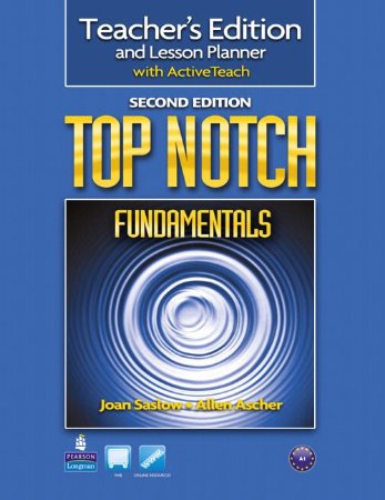 Top Notch - Fundamentals - Teacher'S Edition And Lesson Planner With Activeteach