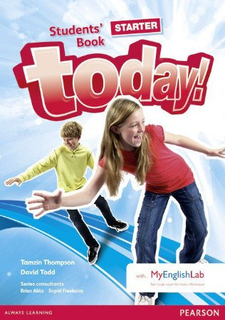 Today! - Starter - Students' Book With Myenglishlab Pack
