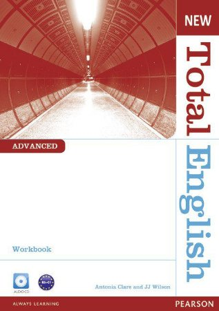 New Total English - Advanced - Workbook Without Key And Audio Cd Pack
