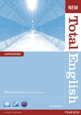 New Total English - Advanced - Teacher'S Book With Resource Disc