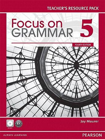 Focus On Grammar 5 - Teacher'S Resource Pack
