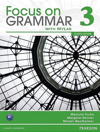 Focus On Grammar 3 - Student Book With Myenglishlab