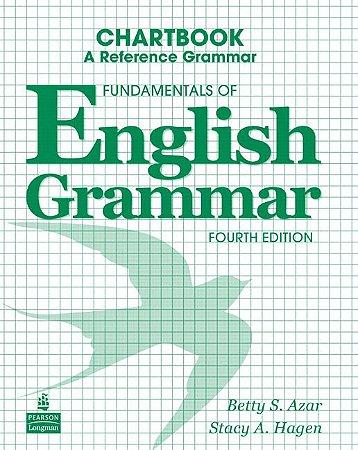 Fundamentals Of English Grammar - Chartbook - A Reference Grammar
