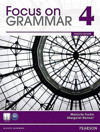 Focus On Grammar 4 - Student Book And Workbook