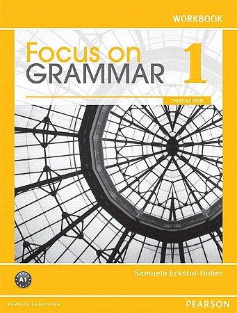 Focus On Grammar 1 - Workbook