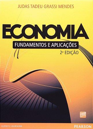 Economia - Fundamentos E Aplicações