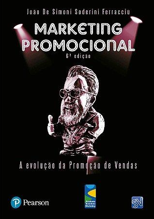 Marketing Promocional - A Evolução Da Promoção De Vendas