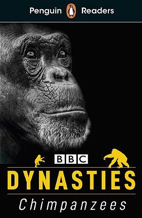 Dynasties: Chimpanzees - Penguin Readers - Level 3