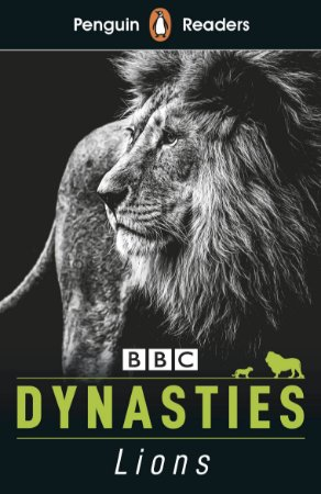 Dynasties: Lions - Penguin Readers - Level 1