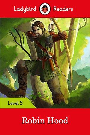 Robin Hood - Ladybird Readers - Level 5