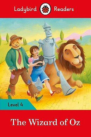The Wizard of Oz - Ladybird Readers - Level 4