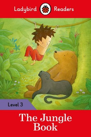 The Jungle Book - Ladybird Readers - Level 3