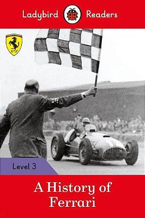 A History of Ferrari - Ladybird Readers - Level 3