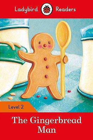 The Gingerbread Man - Ladybird Readers - Level 2