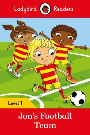 Jon's Football Team - Ladybird Readers - Level 1