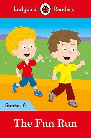 The Fun Run - Ladybird Readers - Level Starter