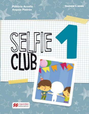 Selfie Club 1 Teacher's Book Pack