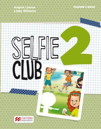Selfie Club 2 Teacher's Book Pack