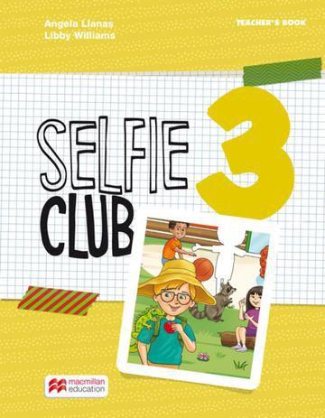 Selfie Club 3 Teacher's Book Pack