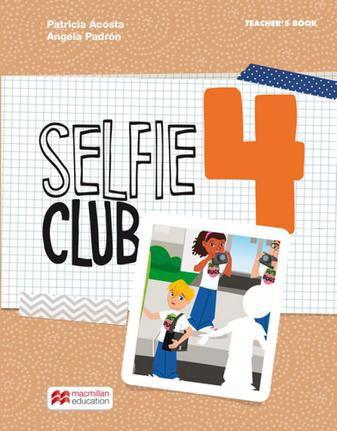 Selfie Club 4 Teacher's Book Pack