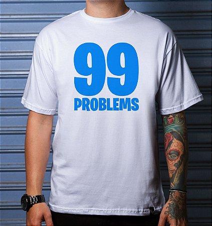 Camiseta Casual | 99 Problems