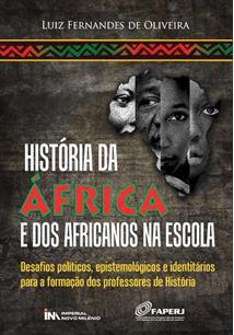 HISTÓRIA DA ÁFRICA E DOS AFRICANOS NA ESCOLA
