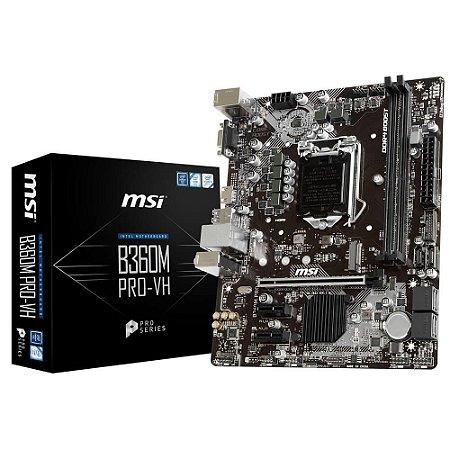 PLACA MÃE MSI B360M PRO-VH DDR4 LGA 1151