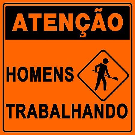 PLACA SINALIZAÇÃO DE OBRAS - HOMENS TRABALHANDO