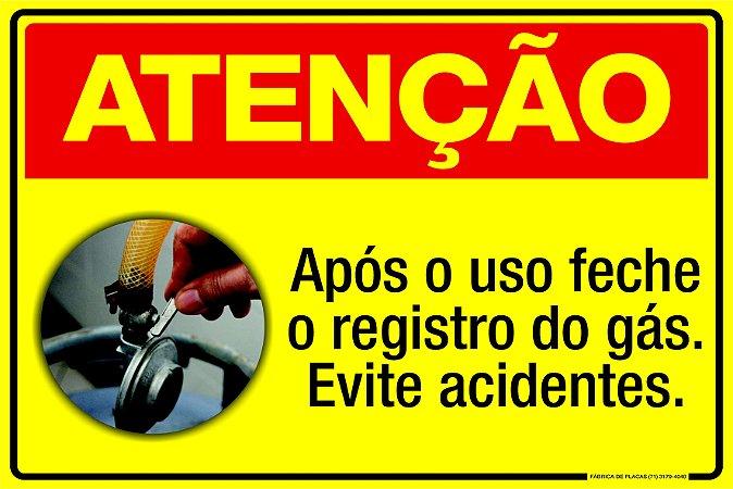 Placa Atenção - Feche o Registro do Gás.