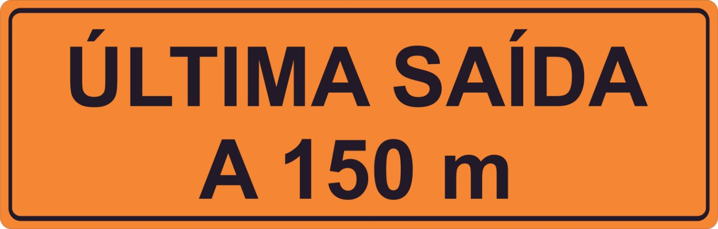 PLACA SINALIZAÇÃO DE OBRAS - 100X35 CM