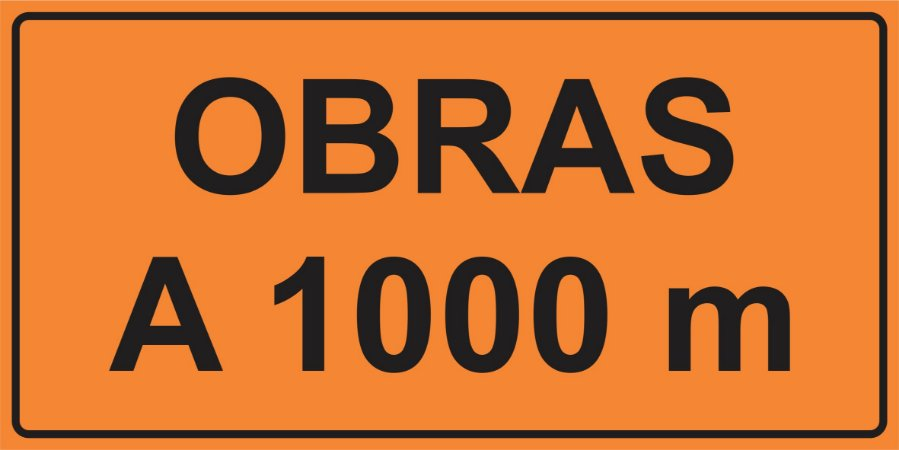 OEP 2100 - Placa de Sinalização de Obras em Rodovias padrão DNIT. REFLETIVA