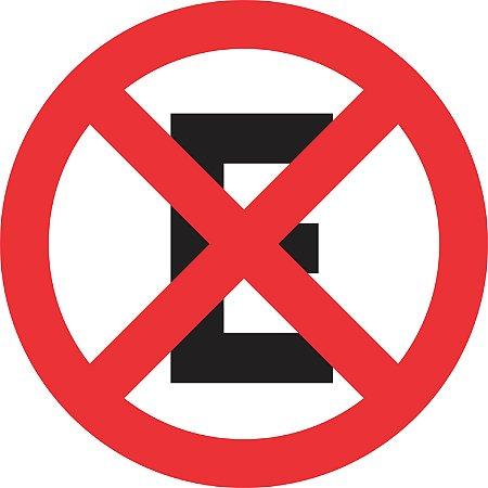 Placa de Regulamentação - R-6c - Proibido Parar e Estacionar