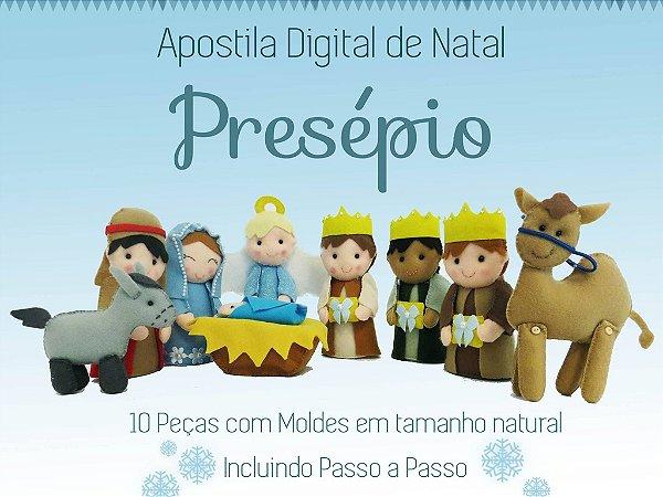 Apostila Digital de Natal Presépio - Artes em Feltros{EM PDF}