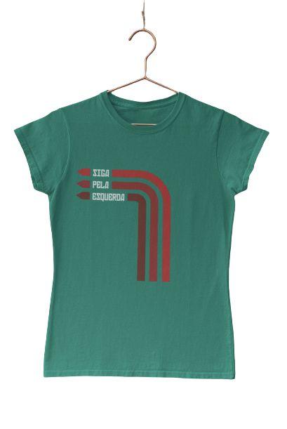 Camisa Babylook Siga Pela Esquerda