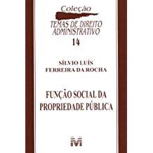 FUNCAO SOCIAL DA PROPRIEDADE PUBLICA