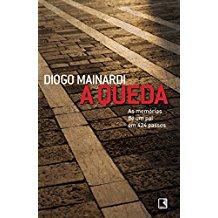 QUEDA, A - AS MEMORIAS DE UM PAI EM 424 PASSOS