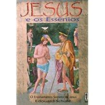 JESUS E OS ESSENIOS