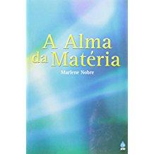 ALMA DA MATERIA, A