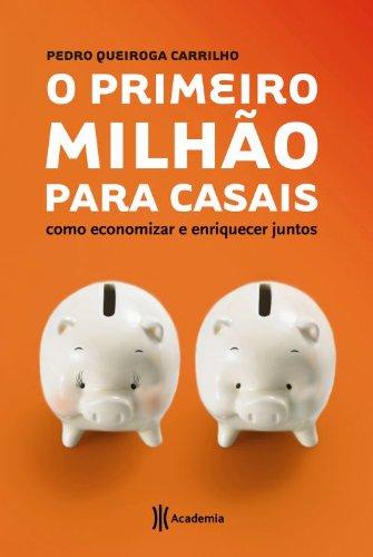 PRIMEIRO MILHAO PARA CASAIS, O