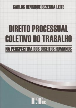 DIREITO PROCESSUAL COLETIVO DO TRABALHO - 01ED/15