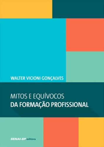 MITOS E EQUIVOCOS DA FORMACAO