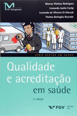 QUALIDADE E ACREDITACAO EM SAUDE - 02ED/16
