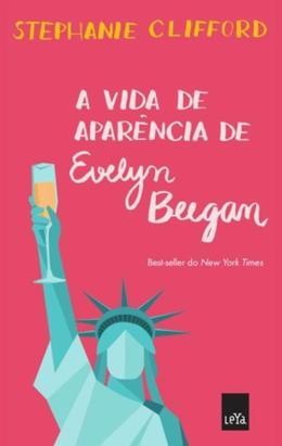 Vida de Aparência de Evelyn Beegan, A