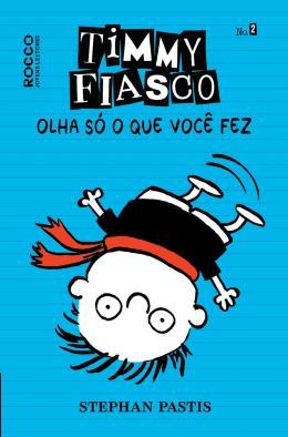Timmy Fiasco - Vol.02 - Olha Só o Que Você Fez