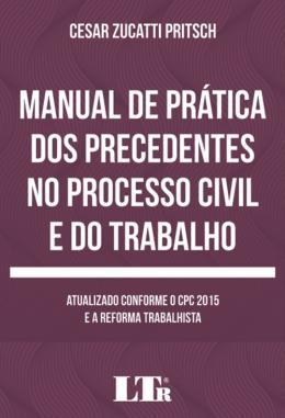 MANUAL DE PRATICA PREC. PROC.C.TRABALHO - 01ED/18