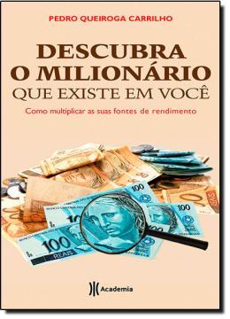 DESCUBRA O MILIONARIO QUE EXISTE EM VOCE