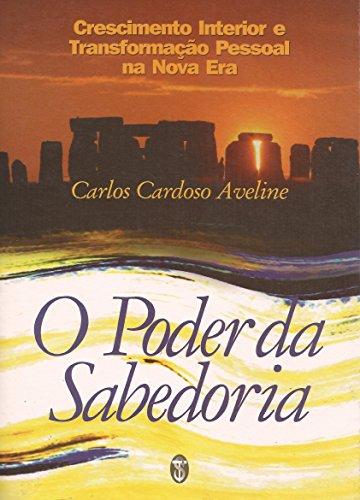PODER DA SABEDORIA, O