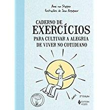 CADERNO DE EXERCICIOS - PARA CULTIVAR A ALEGRIA
