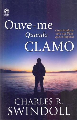 OUVE-ME QUANDO CLAMO